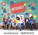 interact communicate connect... | Shutterstock . vector #388956331