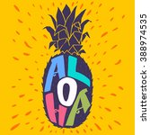 'aloha' hand lettering in a... | Shutterstock .eps vector #388974535