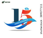 15th years anniversary label... | Shutterstock .eps vector #389077111
