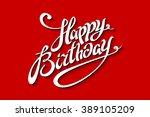 happy birthday lettering... | Shutterstock .eps vector #389105209