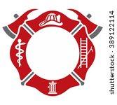 fireman emblem. fire department ... | Shutterstock .eps vector #389122114