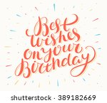 best wishes on your birthday.... | Shutterstock .eps vector #389182669