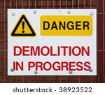 danger sign on a construction... | Shutterstock . vector #38923522
