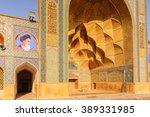 jameh mosque of isfahan  iran.... | Shutterstock . vector #389331985