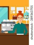 barista standing near coffee...   Shutterstock .eps vector #389363701