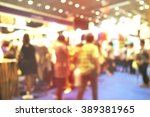 retro blurred of people... | Shutterstock . vector #389381965