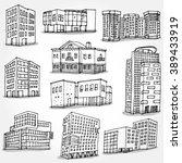 set of modern buildings hand... | Shutterstock .eps vector #389433919