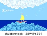 greeting card  in the sea boat... | Shutterstock .eps vector #389496934