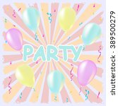 party and celebration... | Shutterstock .eps vector #389500279
