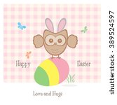 owlet   happy easter   love and ... | Shutterstock . vector #389524597