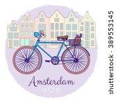 classic amsterdam bike... | Shutterstock .eps vector #389553145