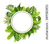 frame. jungle plants. vector... | Shutterstock .eps vector #389582851