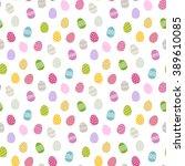 easter background .eggs...   Shutterstock .eps vector #389610085