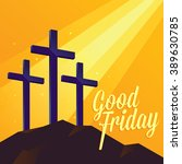 good friday christianity... | Shutterstock .eps vector #389630785