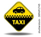taxi road sign | Shutterstock .eps vector #389691745