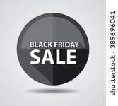 black friday sale button  label ... | Shutterstock . vector #389696041