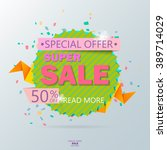 super sale poster  banner. big... | Shutterstock .eps vector #389714029