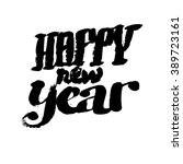 happy new year. christmas... | Shutterstock .eps vector #389723161