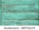 blue painted old wood planks... | Shutterstock . vector #389726119