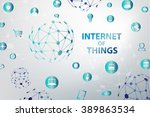 internet of things  iot  and... | Shutterstock .eps vector #389863534
