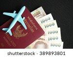 thailand passport and thai baht ... | Shutterstock . vector #389893801