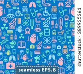 medical icons seamless.eps8. | Shutterstock .eps vector #389925361