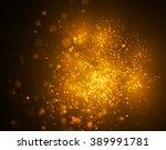 glittery festive golden bokeh... | Shutterstock . vector #389991781