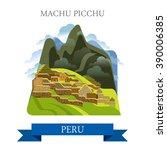 machu picchu in peru. flat...   Shutterstock .eps vector #390006385