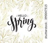 spring handwritten calligraphy... | Shutterstock .eps vector #390047515