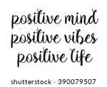 positive inscription. greeting... | Shutterstock .eps vector #390079507