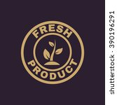 the fresh product icon. eco and ... | Shutterstock .eps vector #390196291