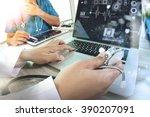 medicine doctor hand working... | Shutterstock . vector #390207091