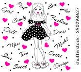 cute vector girl. fashion teen. ... | Shutterstock .eps vector #390298627