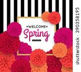 spring flowers and gold frame... | Shutterstock .eps vector #390358195