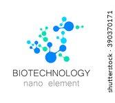 nanotechnology. biotechnology.  ... | Shutterstock .eps vector #390370171