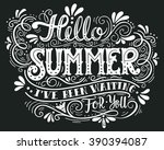 hello summer. i have been... | Shutterstock .eps vector #390394087