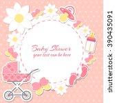 baby shower girl  invitation... | Shutterstock .eps vector #390435091