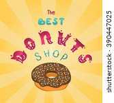 best donuts shop. the sign shop ... | Shutterstock .eps vector #390447025