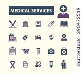 medical services icons  | Shutterstock .eps vector #390472519