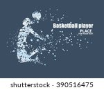 basketball player  particle... | Shutterstock .eps vector #390516475