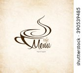restaurant or coffee house menu ... | Shutterstock .eps vector #390539485