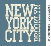 new york brooklyn typography... | Shutterstock .eps vector #390613069