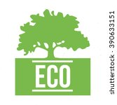 eco symbol with green tree on... | Shutterstock .eps vector #390633151