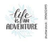 """vector hand written quote """"life ...   Shutterstock .eps vector #390652495"""
