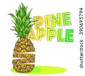vector sliced pineapple...   Shutterstock .eps vector #390695794