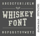 vintage whiskey font. alcohol... | Shutterstock .eps vector #390761581
