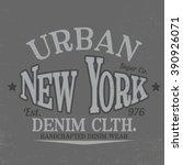 vintage typo tee print design | Shutterstock .eps vector #390926071