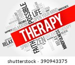 therapy word cloud concept   Shutterstock . vector #390943375