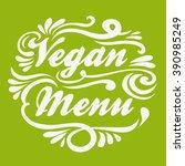 vegan menu. hand drawn... | Shutterstock .eps vector #390985249