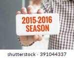 man hand showing 2015 2016... | Shutterstock . vector #391044337